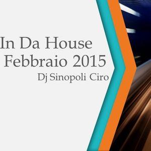 in Da House Febbraio 2015 Dj Sinopoli Ciro