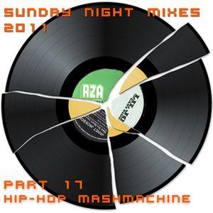 Sunday Night Mixes, 2011: Part 17 - Hip-Hop MashMachine