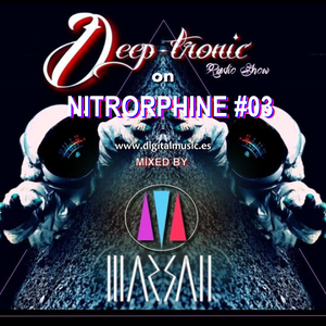 NITRORPHINE #03 - live session from Deep-tronic radio show