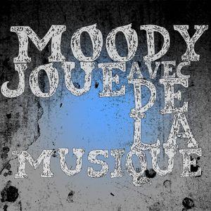 Moody Joue Avec De La Musique#2