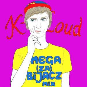 K-loud - Mega(za)bijacz Mix