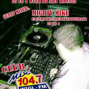 WSGL Mix 104.7 FM's Club Mix Dj Mighty Mike Dj Art Rooney 9 /2011