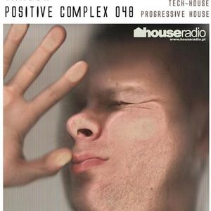 Positive Complex 048 @ www.houseradio.pl