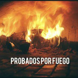 Probados por fuego