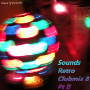 Sounds Retro Clubmix 8 Pt II