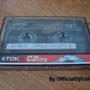 WORLD DANCE MUSIC 2000-2001 BY FERNANDISCO & RICKY GARCÍA - CINTA 1