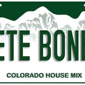 """Pete """"The Shaker"""" Bones Colorado House DJ Mix"""