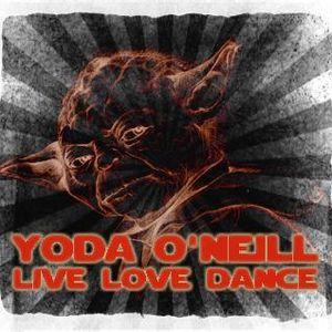 Yoda O'Neill - Live Love Dance 021 (07-08-2012)