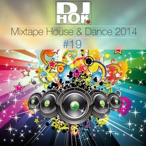Dj.Hok - Mixtape #19 - House & Dance 2014