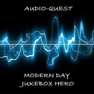 Audio-Quest - Modern Day Jukebox Hero