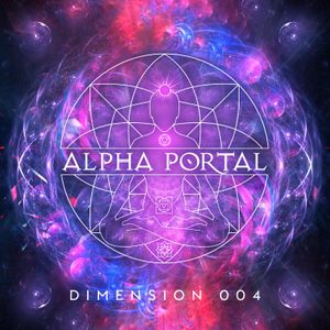 Alpha Portal - Dimension 004 MIX