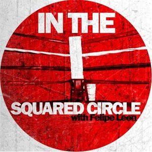 In the Squared Circle #25