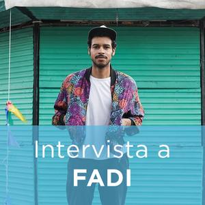 Intervista a FADI