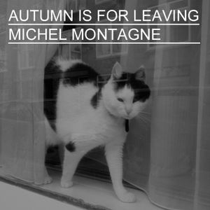 Autumn is for leaving