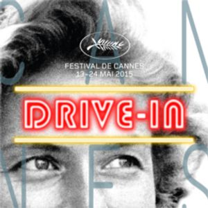 Drive-In de Cannes - 23 mai 2015