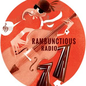 Rambunctious Radio March 1st