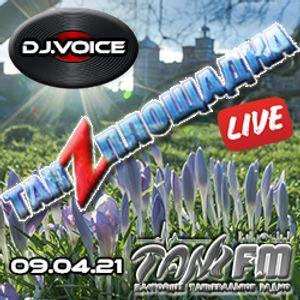 Tanzploschadka - SEASON 2021 - 09.04.2021 - part 2 - Dj.Voice Live Dj Set