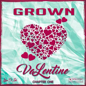 Slow Jams: VALENTINE (Grown)