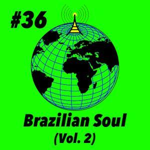 Global Groove #36 Brazilian Soul (Vol.2)