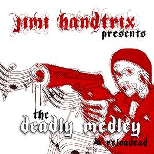 The Deadly Medley - Reloadead (07/2011)