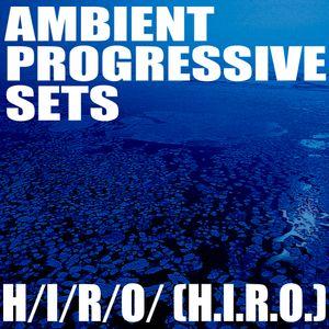 """Progressive Mix """"Ambient, Teck Progressive Set"""" 20120417"""