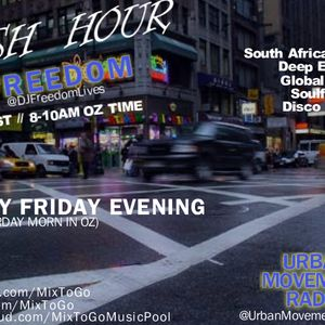 "DJ Freedom's ""The Global Groove"" (Urban Movement Radio) Fridays 5-7PM"