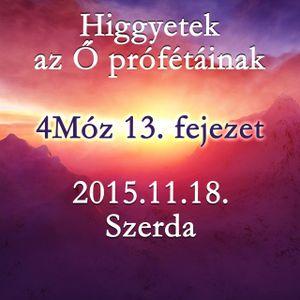 [BLOCKED] 129. - 4Moz 13. fejezet - 2015.11.18. Szerda