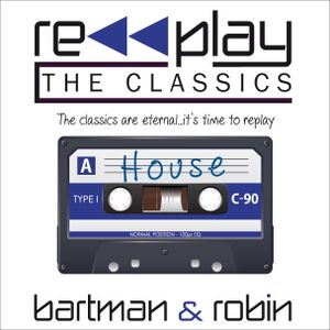 RePlay The Classics - House