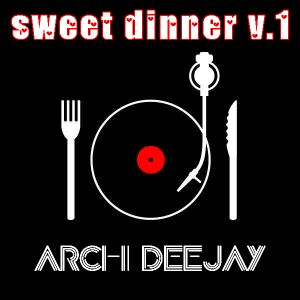 Sweet Dinner vol. 1
