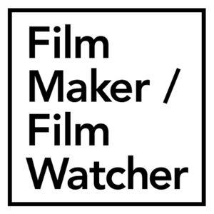 Film Maker / Film Watcher S01 E03