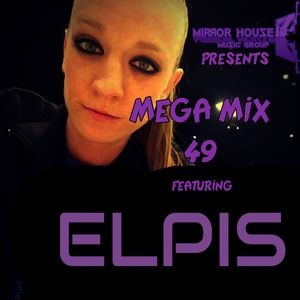 The Mega Mix 49 With Elpis