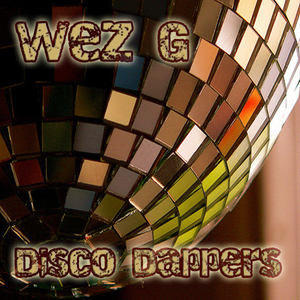 Wez G - Disco Dappers