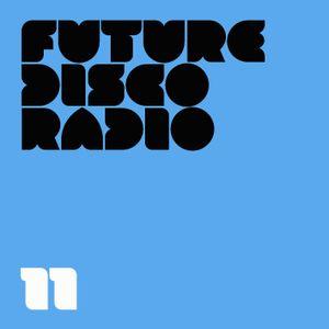 Future Disco Radio - 11