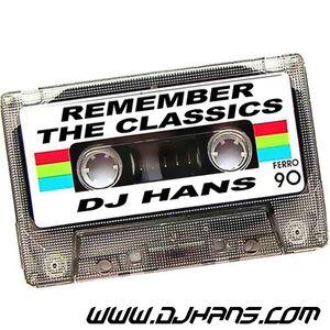 REMEMBER THE CLASSICS v1 - DJ HANS