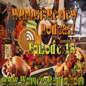 WRMusicReview Podcast: Episode 15 / Thanksgiving