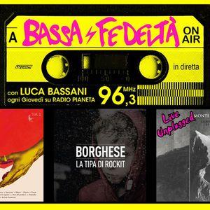 19/2/2015 - Bassa Fedeltà On Air con interviste a Borghese e Monte Nero (live unplugged)