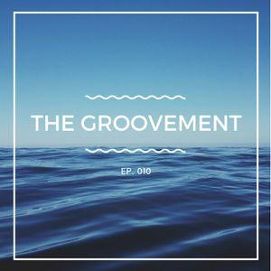 Elias Malpica & Erick T. presents: The Groovement ep. 010