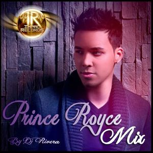 Prince Royce Mix - By Dj RIvera - Impac Records