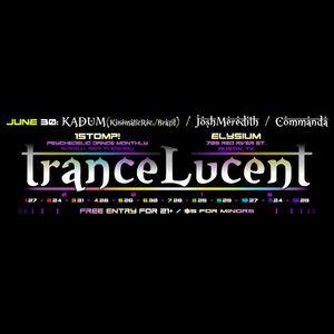 Live at Trancelucent - 06-30-2015