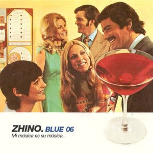 Zhino: Blue 06. Mi Musica Es Su Musica