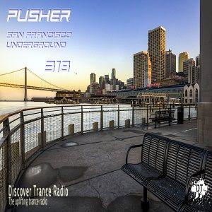 Pusher - San Francisco Underground 318 (Uplifting Trance 2015)