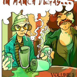 Fear and Loathing In Manchvegas Vol 1