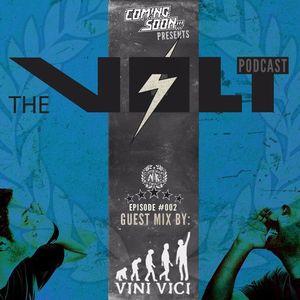 Coming Soon!!! - The Volt - Episode 002 (Vini Vici Guest Mix)