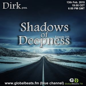 Dirk pres. Shadows Of Deepness 055 (13th Feb. 2015) on Globalbeats.fm (blue)