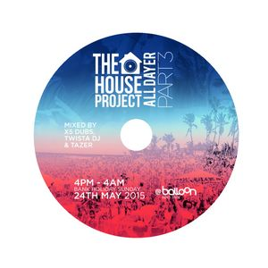The House Project AllDayer FT DJ S.K.T @BalloonPR (MAY 24TH) Promo Mix By @TwistaDJ @X5Dubs