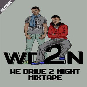 WD2N - We Drive 2 Night Mixtape