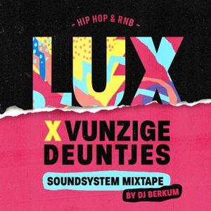 @DJBERKUM LUX MIXTAPE (29/09/18 @HEDON ZWOLLE MET O.A. VUNZIGE DEUNTJES SOUNDSYSTEM)