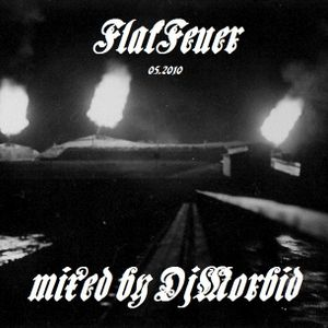 FlakFeuer mixed by DjMorbid