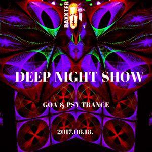 DJ.BAXXTER mély esti show GOA & PSY TRANCE 2017.06.18.