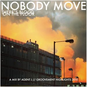 Agent J: Nobody Move {Highlights 2015}